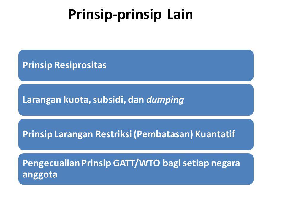 Prinsip-prinsip Lain Prinsip Resiprositas