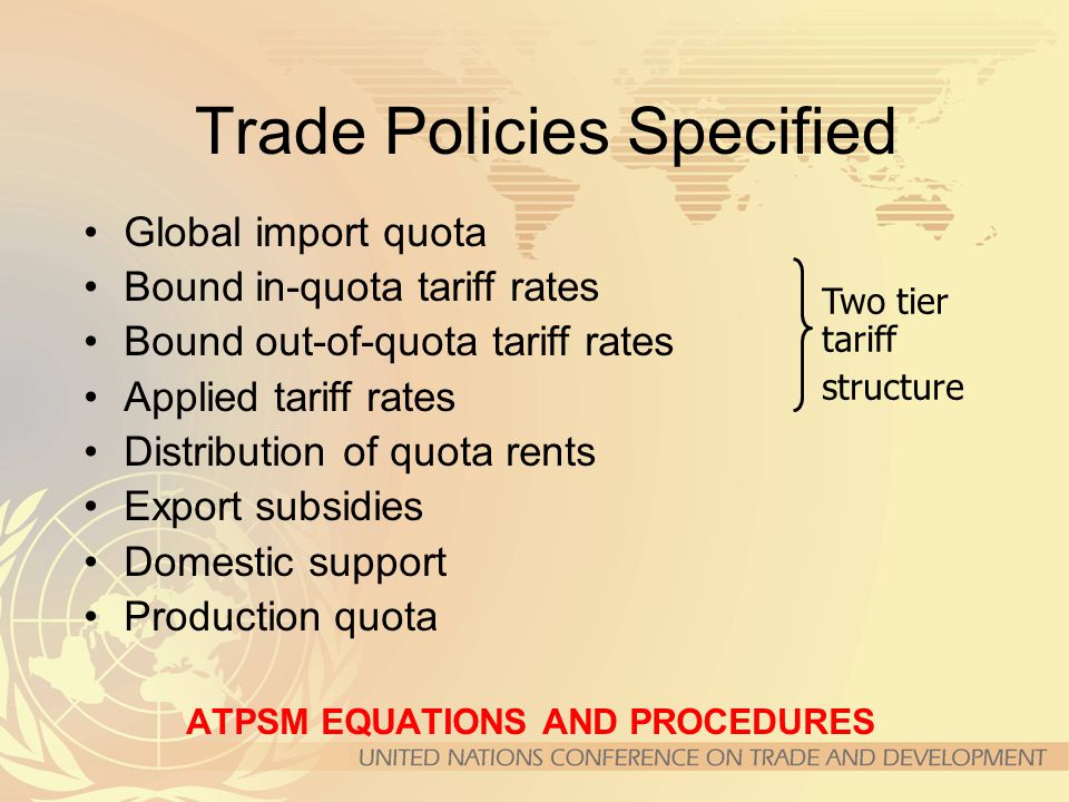 Trade Policies Specified