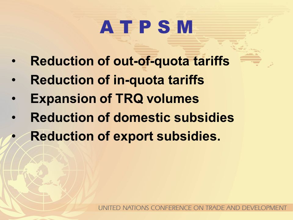A T P S M Reduction of out-of-quota tariffs