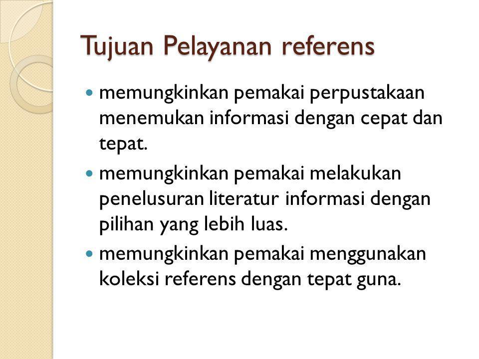 Tujuan Pelayanan referens