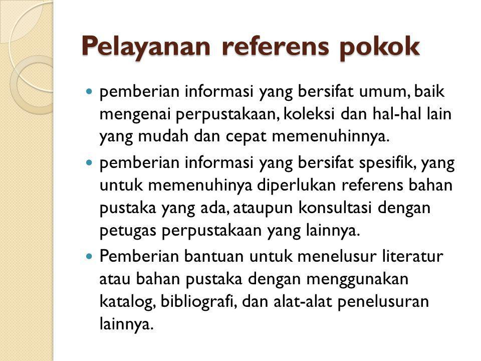 Pelayanan referens pokok
