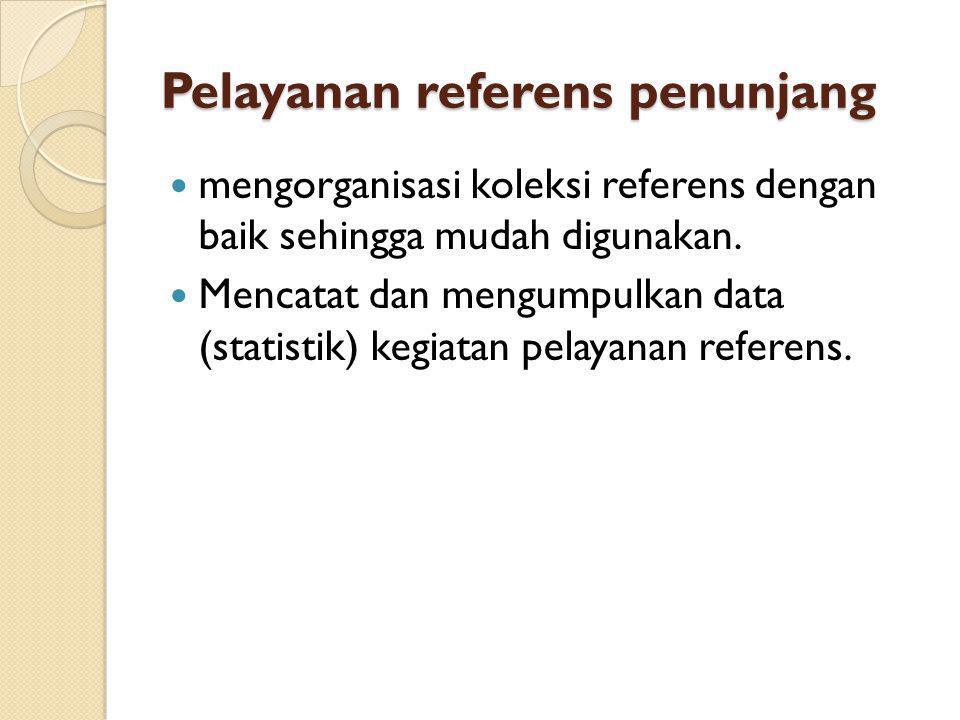 Pelayanan referens penunjang