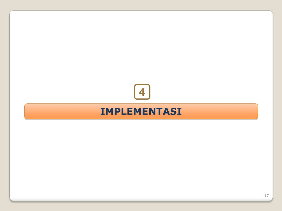 4 IMPLEMENTASI