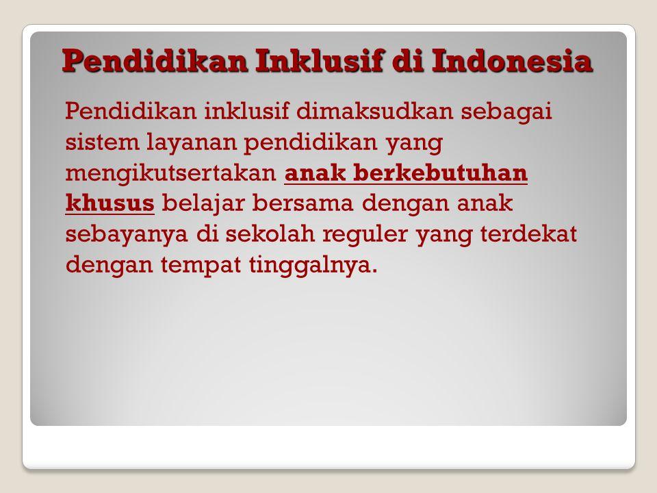 Pendidikan Inklusif di Indonesia