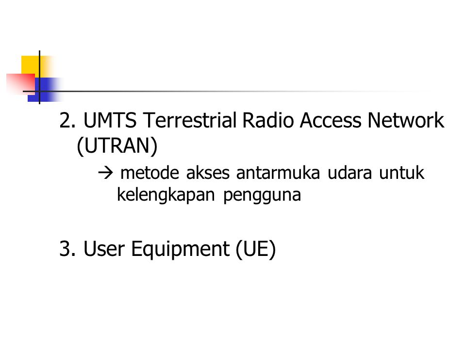 2. UMTS Terrestrial Radio Access Network (UTRAN)