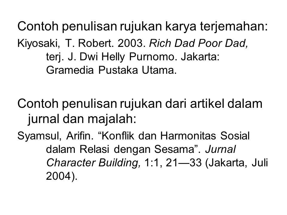 Contoh penulisan rujukan karya terjemahan: