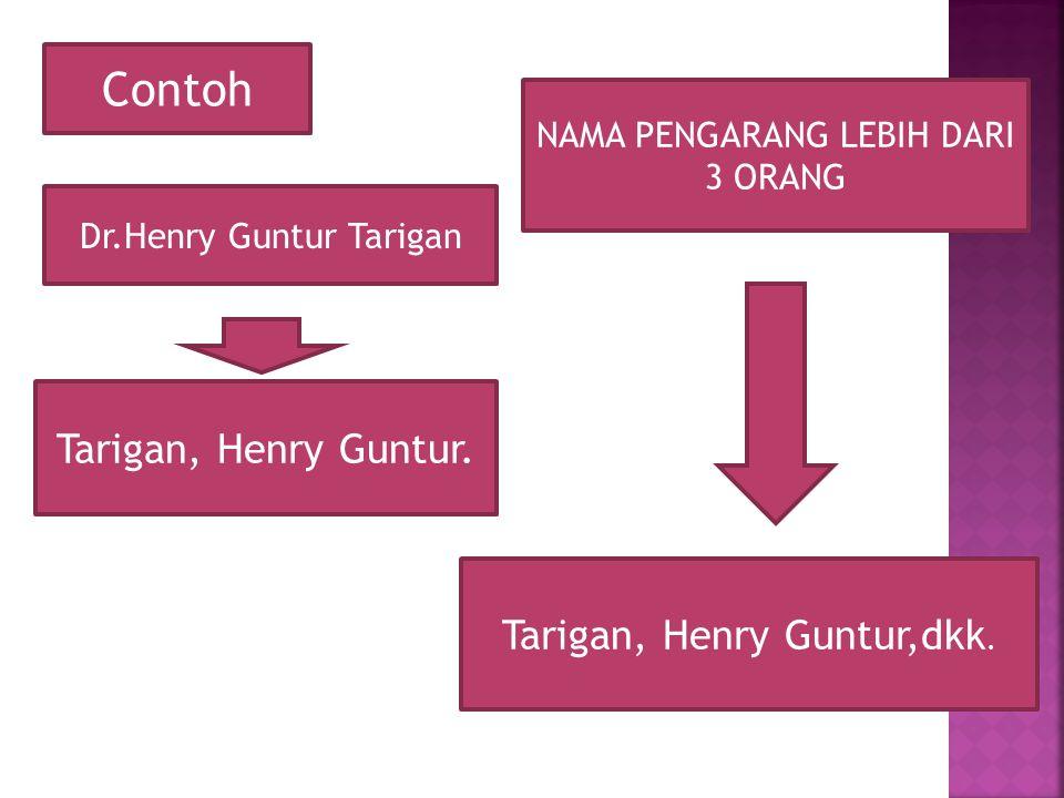 Contoh Tarigan, Henry Guntur. Tarigan, Henry Guntur,dkk.