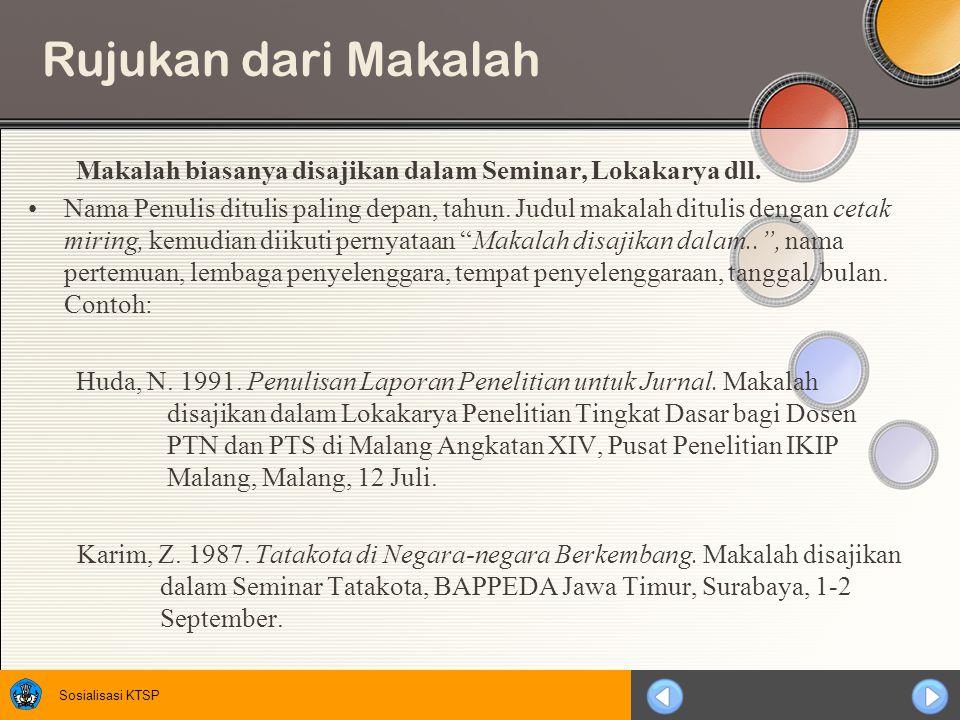 Rujukan dari Makalah Makalah biasanya disajikan dalam Seminar, Lokakarya dll.
