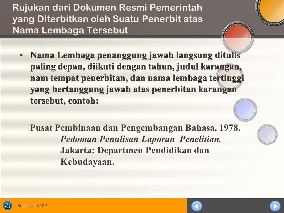Rujukan dari Dokumen Resmi Pemerintah yang Diterbitkan oleh Suatu Penerbit atas Nama Lembaga Tersebut
