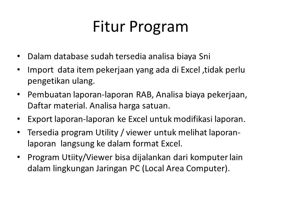Fitur Program Dalam database sudah tersedia analisa biaya Sni