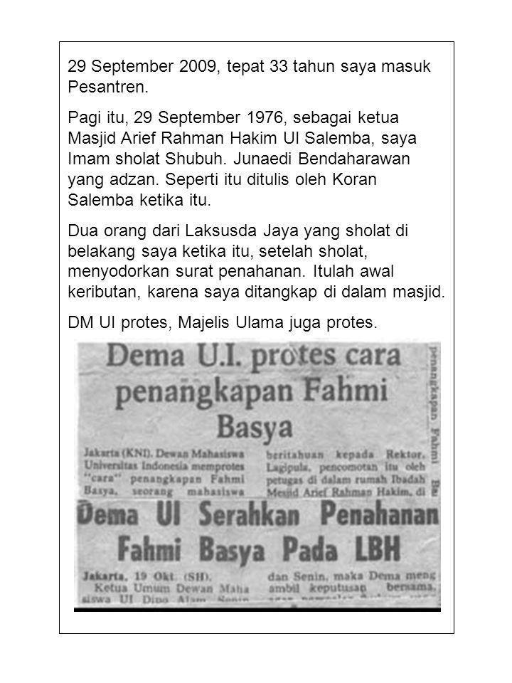 29 September 2009, tepat 33 tahun saya masuk Pesantren.