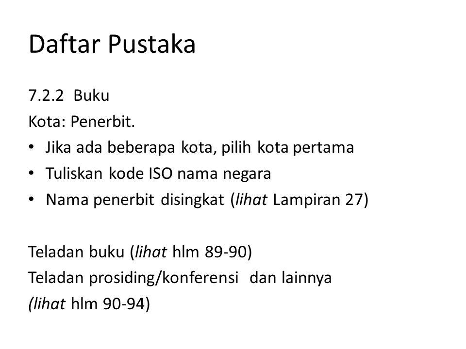 Daftar Pustaka 7.2.2 Buku Kota: Penerbit.