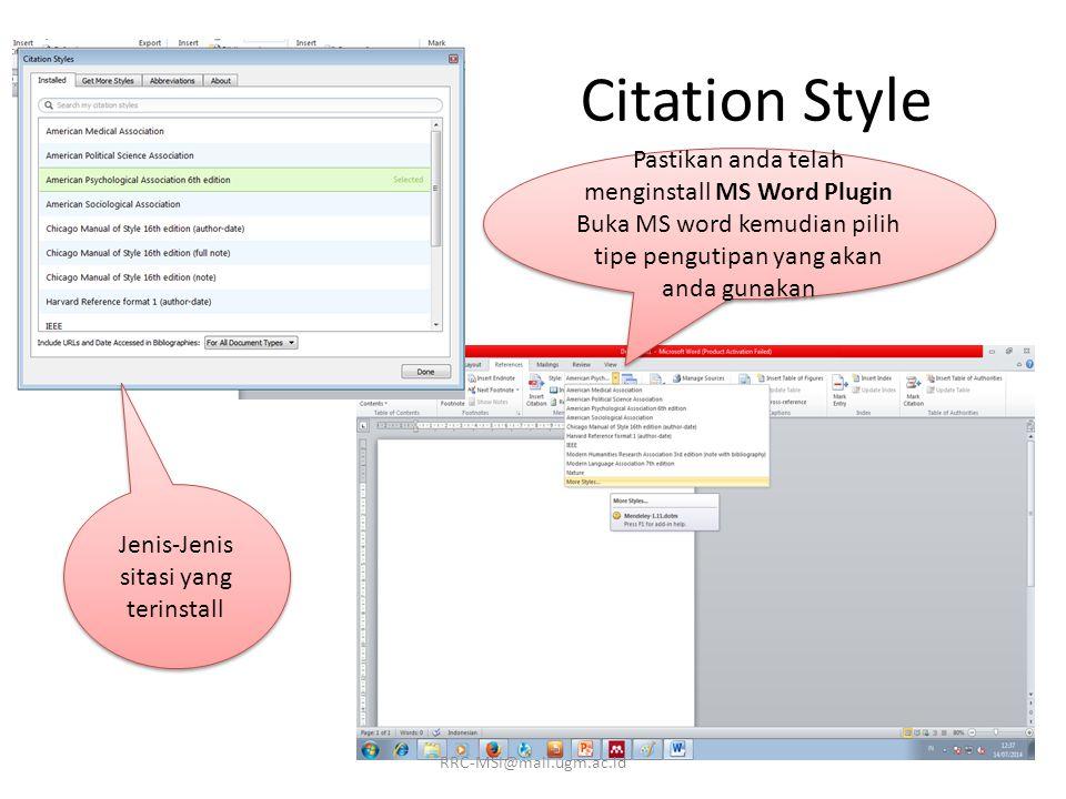 Citation Style Pastikan anda telah menginstall MS Word Plugin