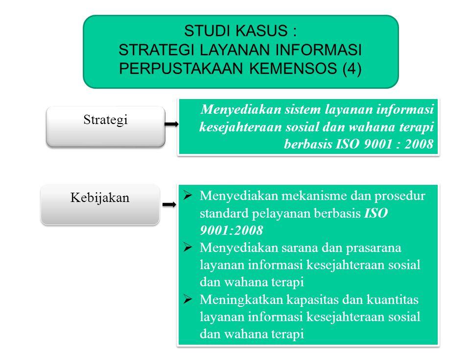 STRATEGI LAYANAN INFORMASI PERPUSTAKAAN KEMENSOS (4)