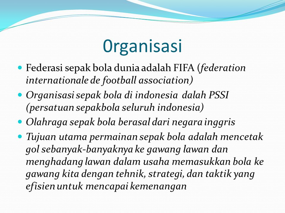 0rganisasi Federasi sepak bola dunia adalah FIFA (federation internationale de football association)