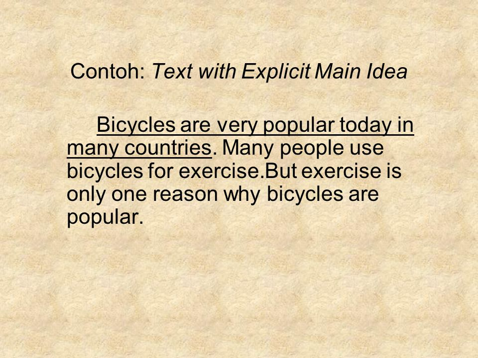 Contoh: Text with Explicit Main Idea