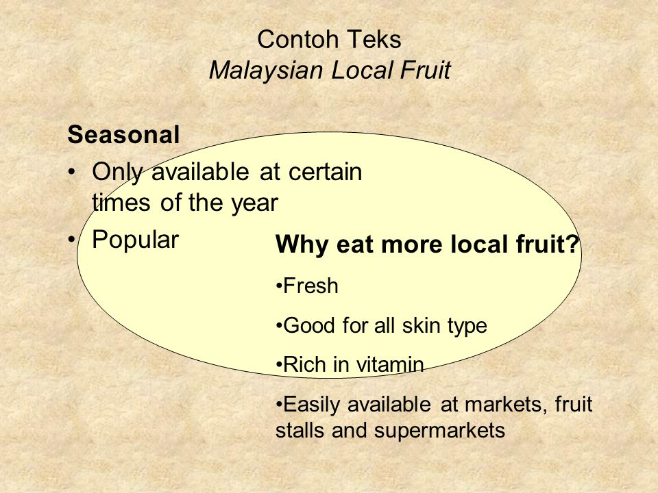 Contoh Teks Malaysian Local Fruit