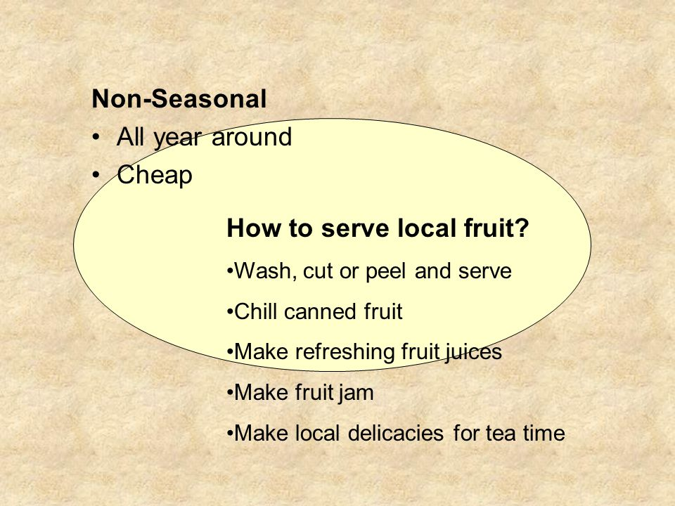 How to serve local fruit