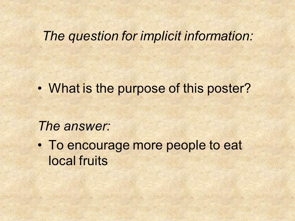 The question for implicit information: