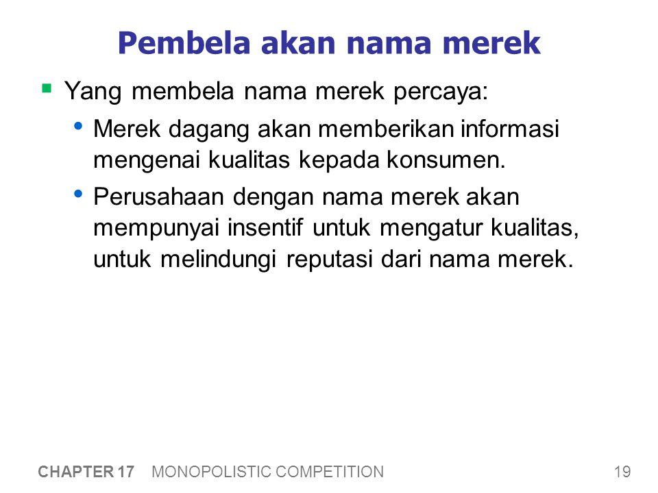 Kesimpulan Produk yang terdiferensiasi ada dimana-mana: contohnya adalah kompetisi monopolistik.