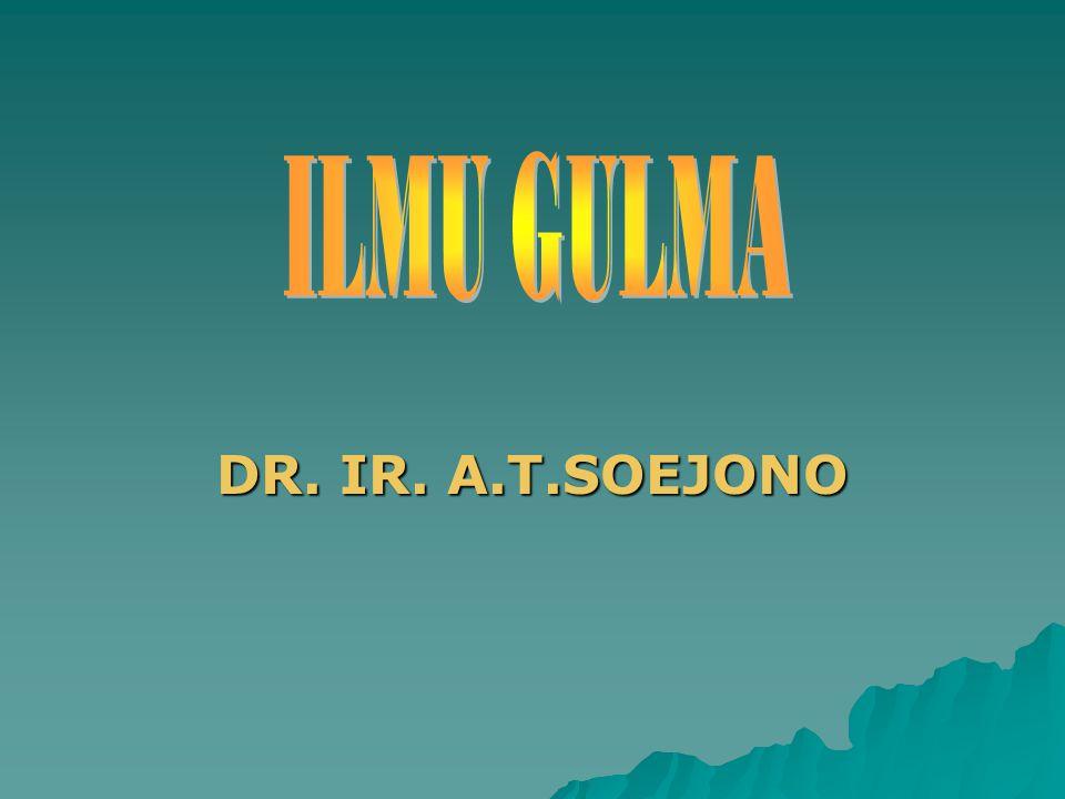 ILMU GULMA DR. IR. A.T.SOEJONO