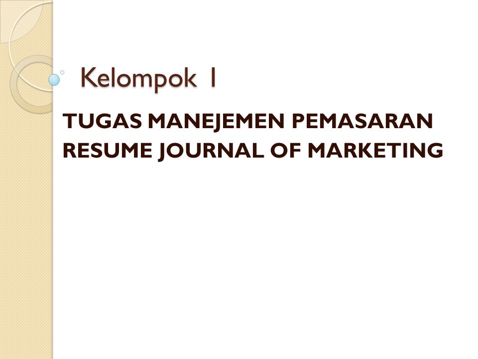 TUGAS MANEJEMEN PEMASARAN RESUME JOURNAL OF MARKETING
