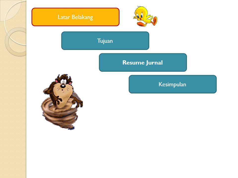 Latar Belakang Tujuan Resume Jurnal Kesimpulan