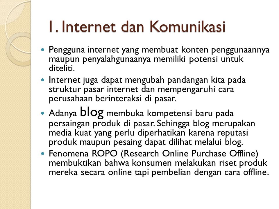 1. Internet dan Komunikasi