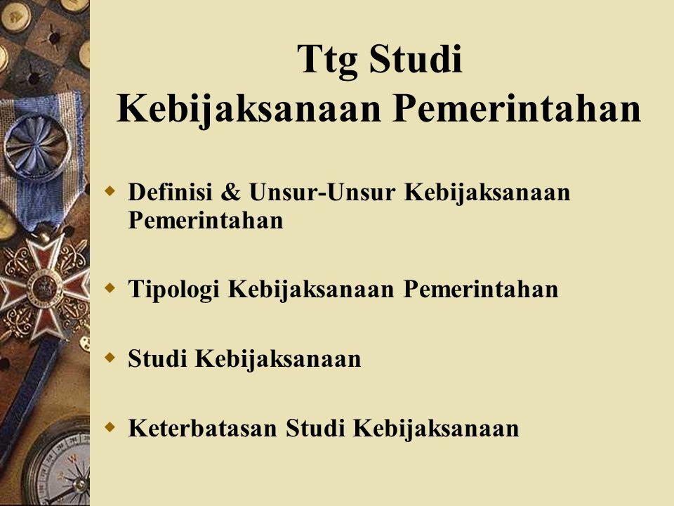 Ttg Studi Kebijaksanaan Pemerintahan