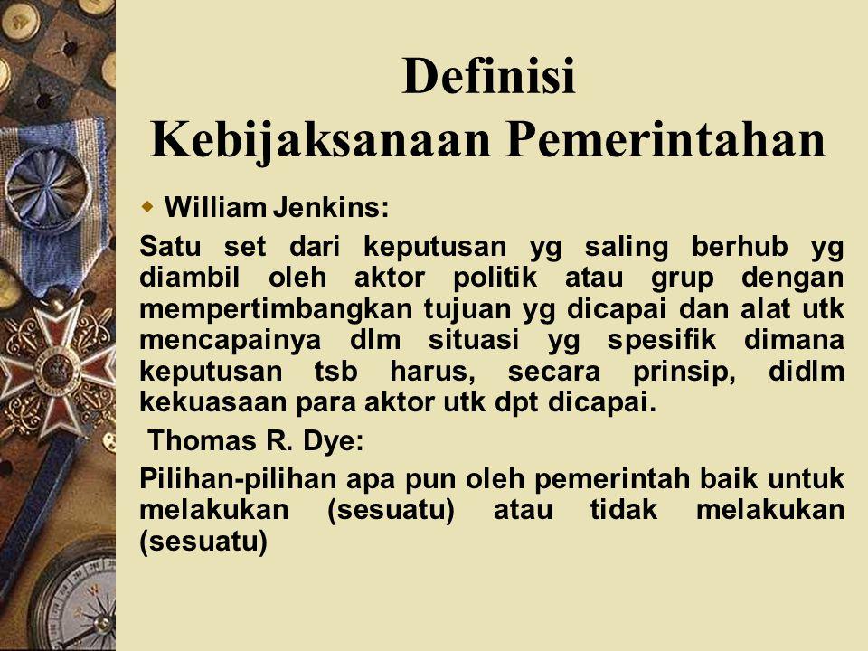 Definisi Kebijaksanaan Pemerintahan