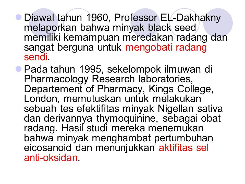 Diawal tahun 1960, Professor EL-Dakhakny melaporkan bahwa minyak black seed memiliki kemampuan meredakan radang dan sangat berguna untuk mengobati radang sendi.