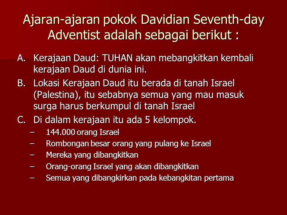 Ajaran-ajaran pokok Davidian Seventh-day Adventist adalah sebagai berikut :