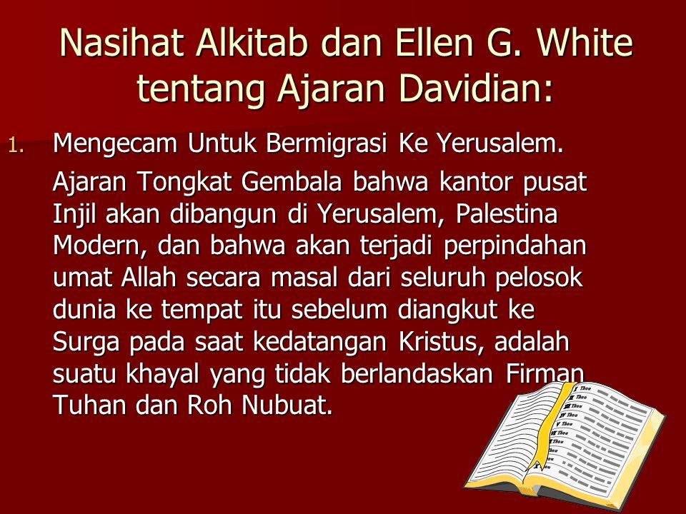Nasihat Alkitab dan Ellen G. White tentang Ajaran Davidian: