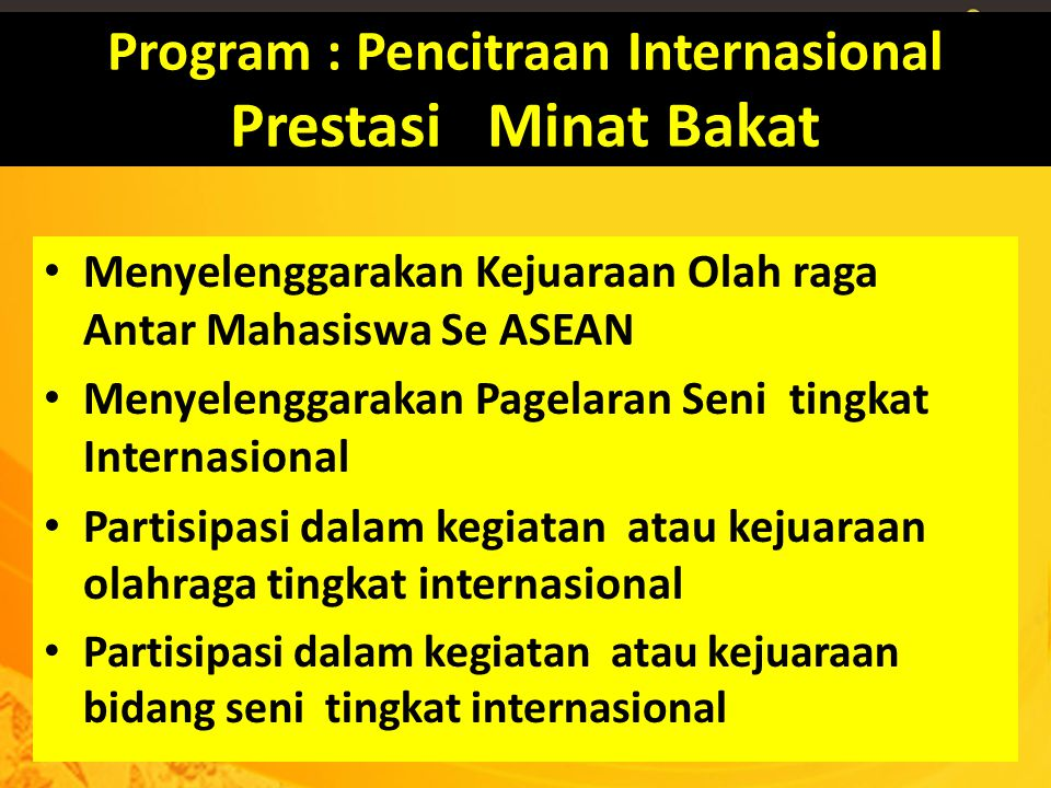 Program : Pencitraan Internasional Prestasi Minat Bakat
