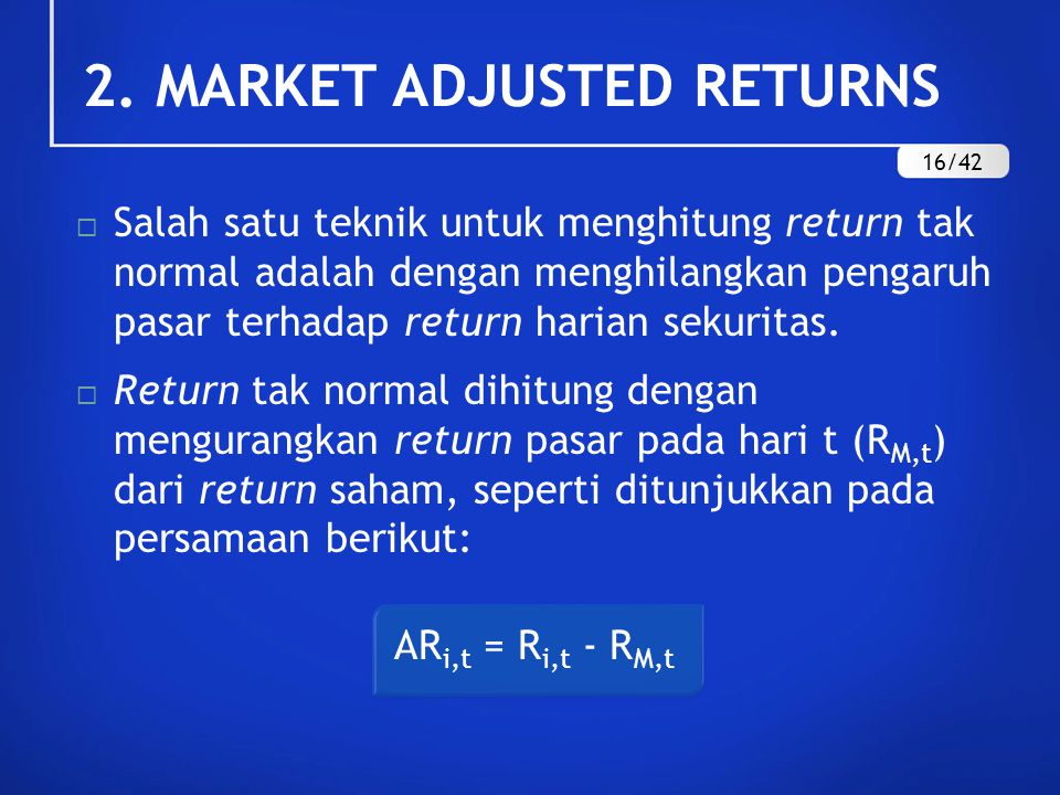 2. MARKET ADJUSTED RETURNS