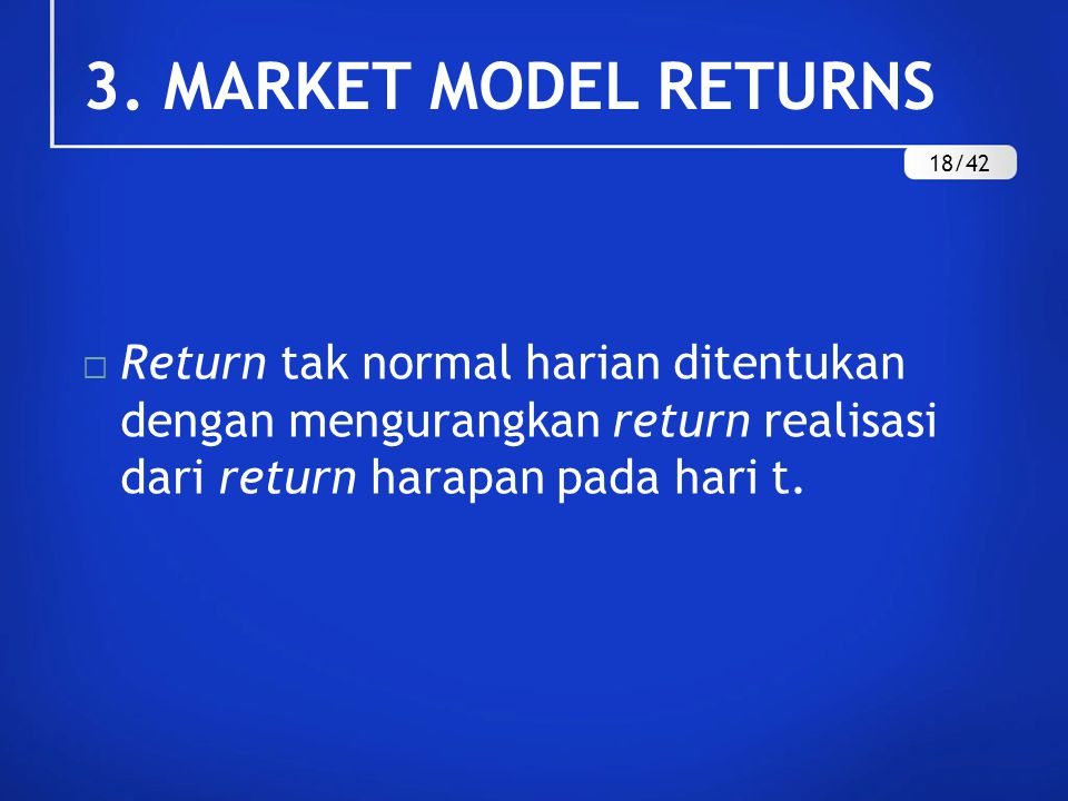 3. MARKET MODEL RETURNS 18/42.
