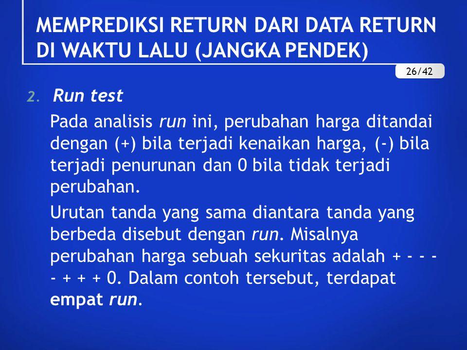 MEMPREDIKSI RETURN DARI DATA RETURN DI WAKTU LALU (JANGKA PENDEK)