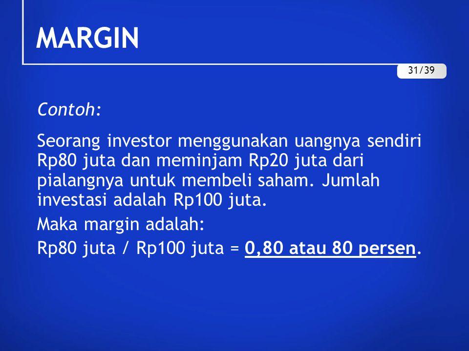 MARGIN 31/39. Contoh: