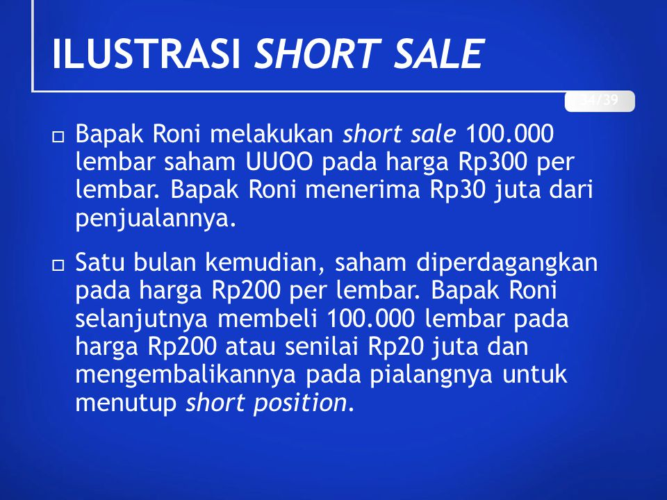 ILUSTRASI SHORT SALE 34/39.