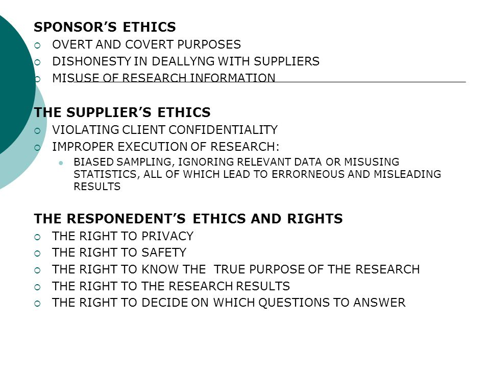 THE RESPONEDENT'S ETHICS AND RIGHTS
