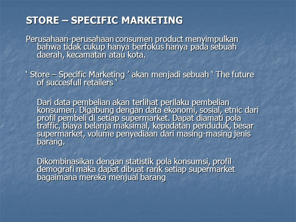 STORE – SPECIFIC MARKETING
