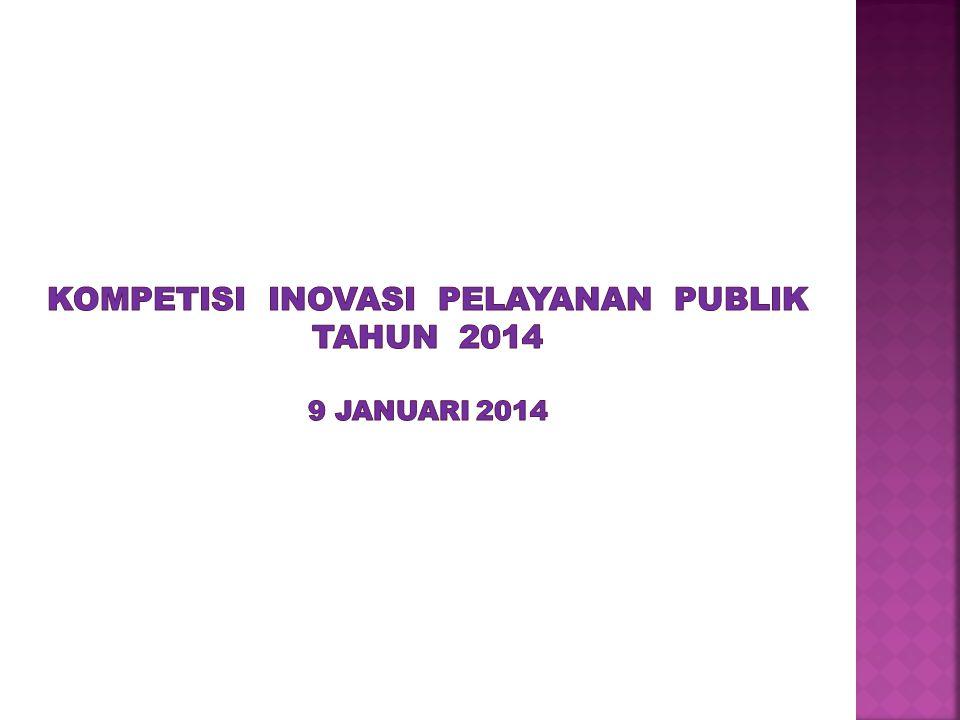 kompetisi inovasi pelayanan publik TAHUN 2014