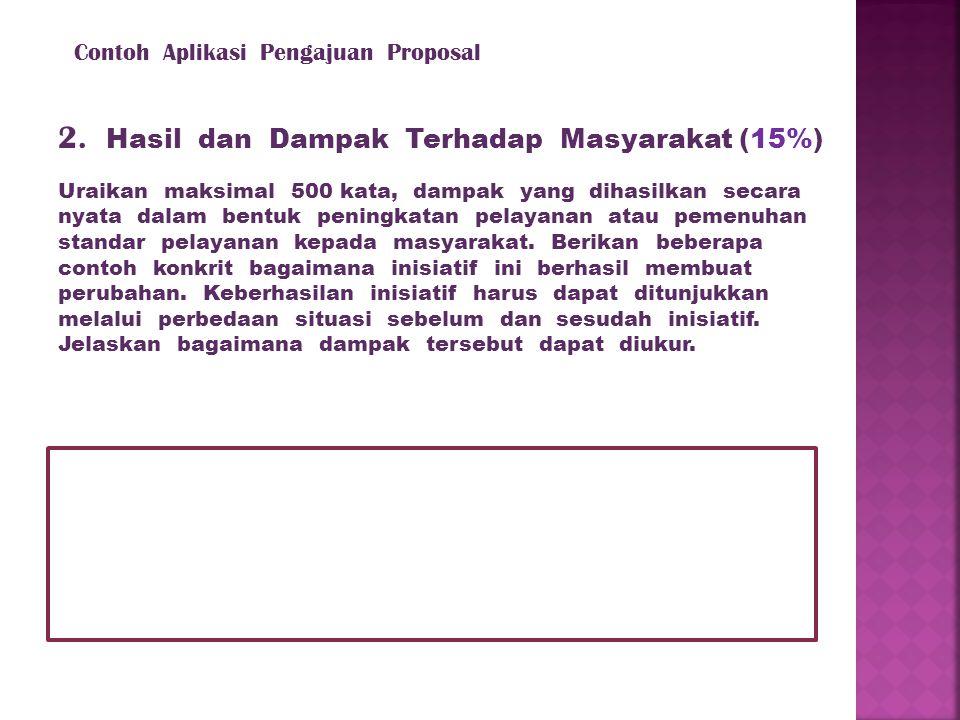2. Hasil dan Dampak Terhadap Masyarakat (15%)