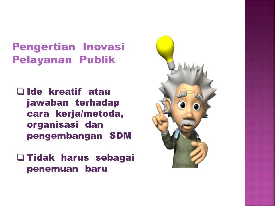 Pengertian Inovasi Pelayanan Publik