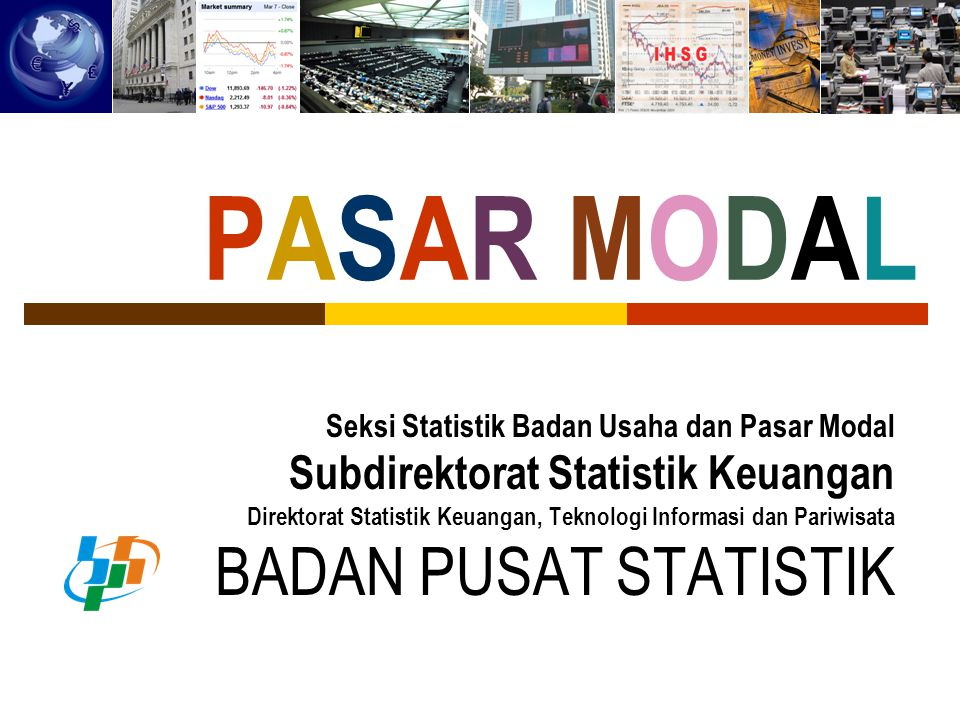 PASAR MODAL BADAN PUSAT STATISTIK Subdirektorat Statistik Keuangan