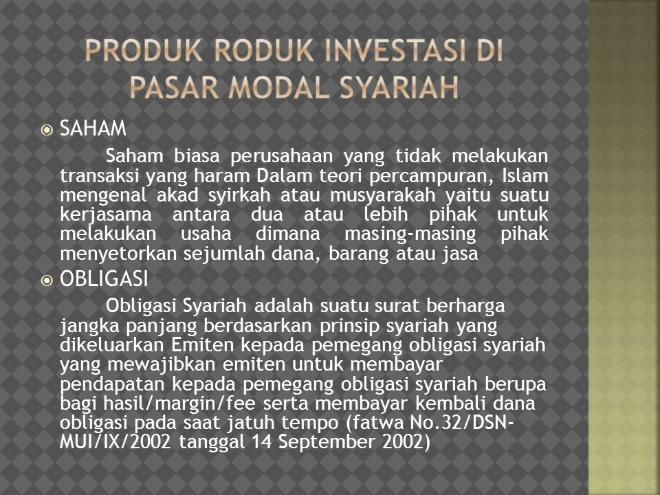 Produk roduk investasi di pasar modAL SYARIAH