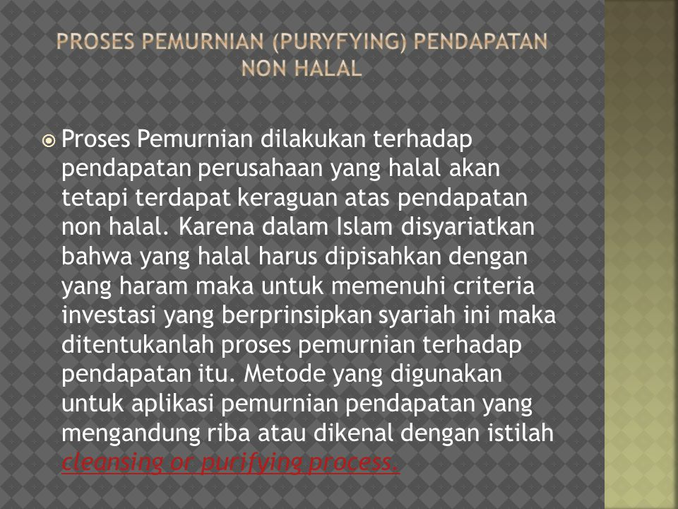 proses pemurnian (puryfying) pendapatan non halal