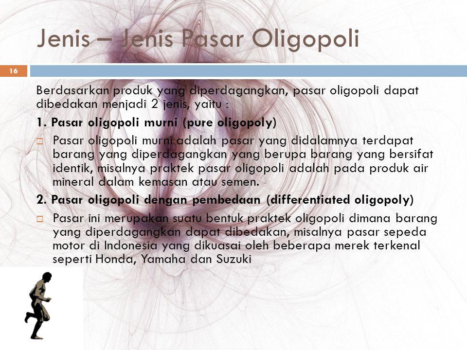 Jenis – Jenis Pasar Oligopoli