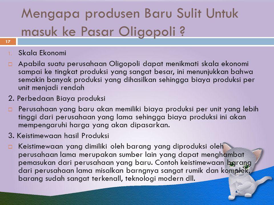 Mengapa produsen Baru Sulit Untuk masuk ke Pasar Oligopoli