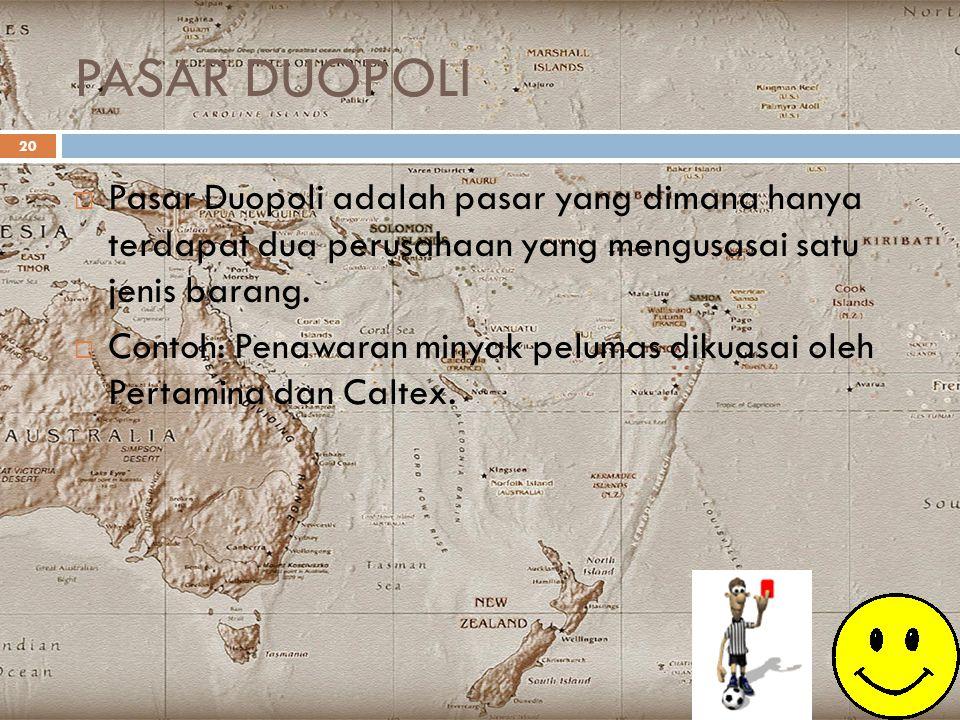 PASAR DUOPOLI Pasar Duopoli adalah pasar yang dimana hanya terdapat dua perusahaan yang mengusasai satu jenis barang.